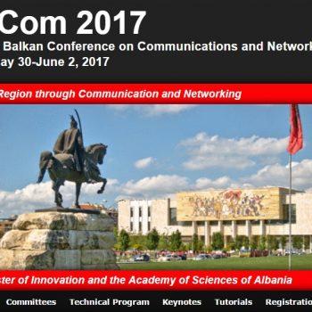 Tirana mikëpritëse e Konferencës së Parë Shkencore Ballkanike të Rrjeteve dhe Komunikimit, BalkanCom 2017