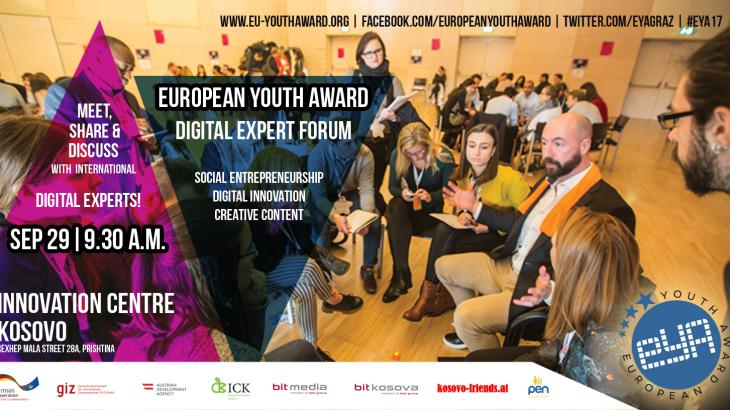 Përtej Google dhe Facebook: Forumi i Ekspertëve Digjital EYA17 – Përsosmëria Digjitale për Ndikim Shoqëror do të përzgjidhet në Prishtinë, Kosovë