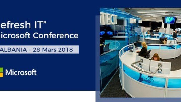 Microsoft Albania organizon më 28 Mars në Tiranë konferencën REFRESH IT