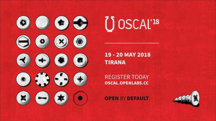 OSCAL 2018, përgatitjet për edicionin e 5-të të konferencës ndërkombëtare Open Source Conference Albania