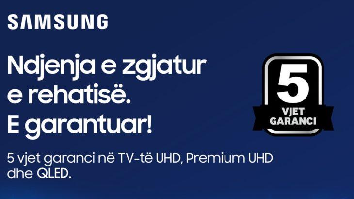 Samsung dhuron kënaqësi dhe shpërblen besnikërinë e klientëve të saj me një garanci pesëvjeçare për modelet e zgjedhura të Televizorëve UHD dhe QLED
