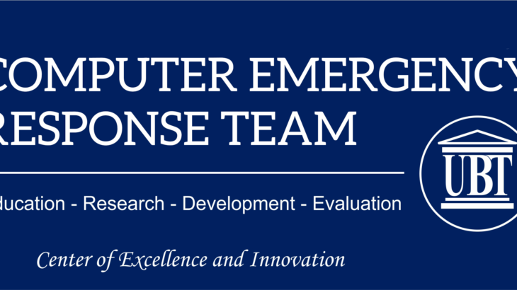 UBT-CERT, akreditohet nga TI në renditje ndërkombëtare për mbrojtjen në Siguri Kibernetike