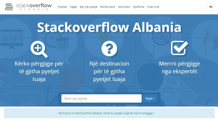 Stackoverflow Albania është një forum Pyetje-Përgjigje në gjuhën shqipe