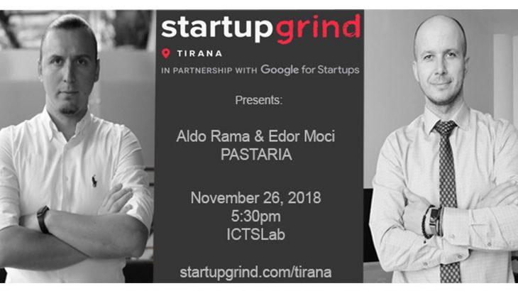 Startup Grind Tirana mirëpret themeluesit e Pastaria Aldo Rama dhe Edor Moci më 26 Nëntor