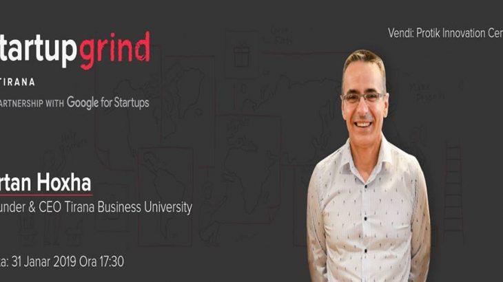 Startup Grind Tirana e fillon vitin me ftuarin Artan Hoxha