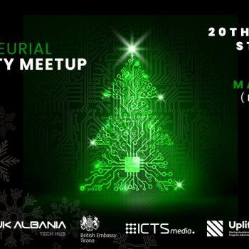 Më 20 Dhjetor Tech Community Meetup & Xmas bashkon në Tiranë mbi 100 startupe, mentorë, investitorë dhe sipërmarrës